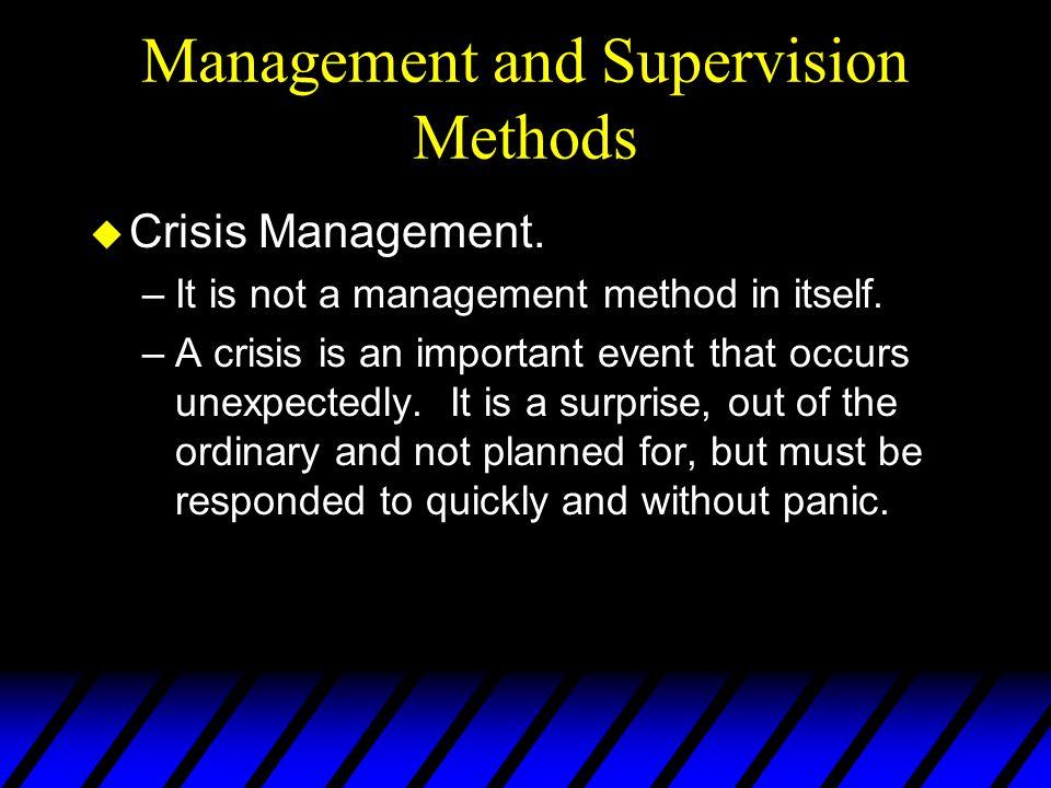 Management and Supervision Methods u Crisis Management.