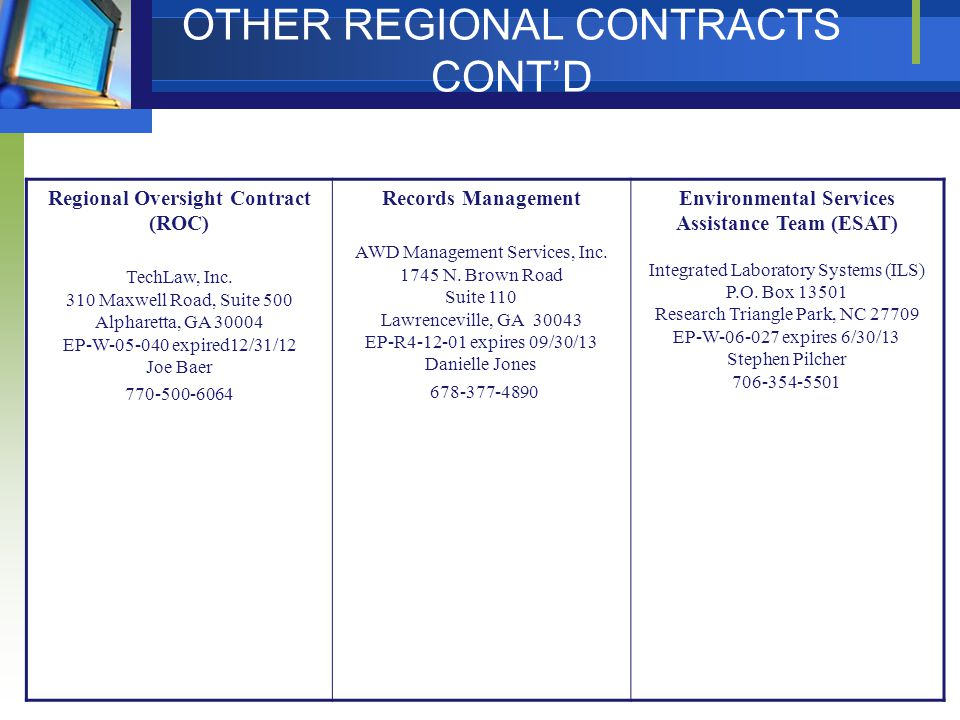 OTHER REGIONAL CONTRACTS CONT'D Regional Oversight Contract (ROC) TechLaw, Inc.