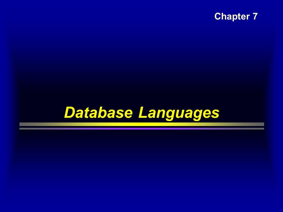 Database Languages Chapter 7