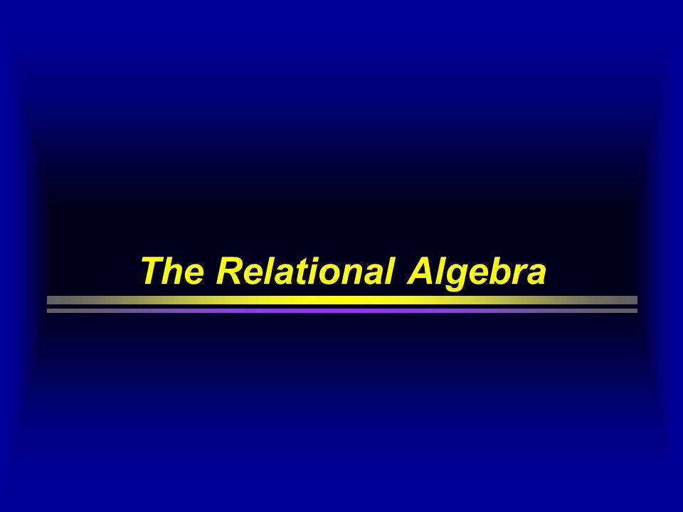 The relational Algebra  The relational algebra is a complete set of operations on relations which allows to select data from a relational database.