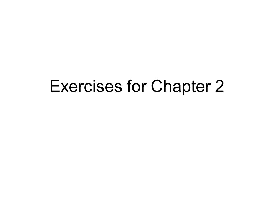 Exercises for Chapter 2