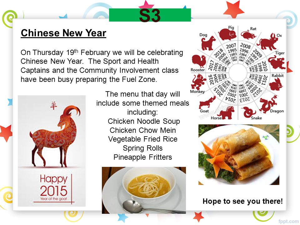 S3 Chinese New Year On Thursday 19 th February we will be celebrating Chinese New Year. The Sport and Health Captains and the Community Involvement cl