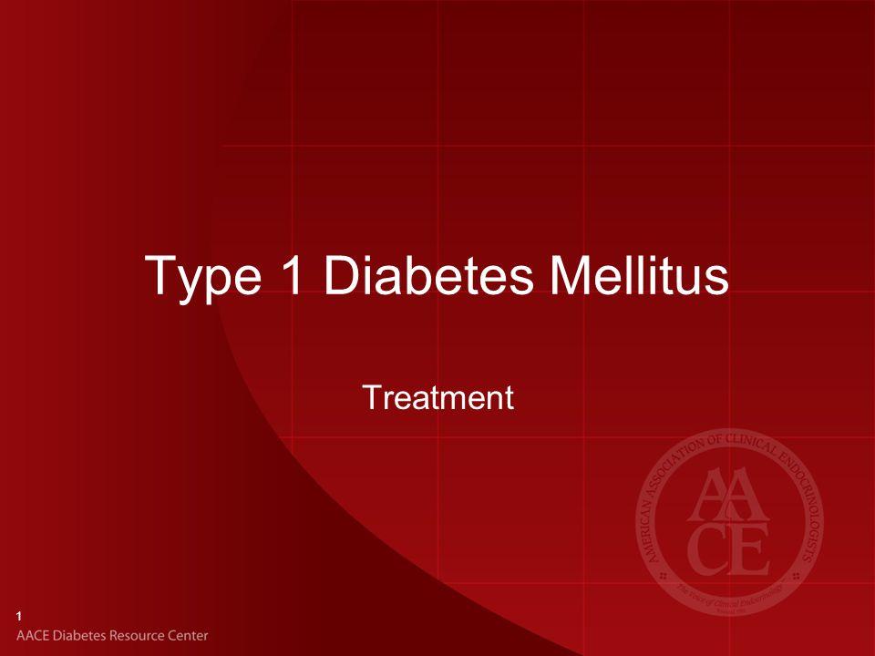 1 Type 1 Diabetes Mellitus Treatment