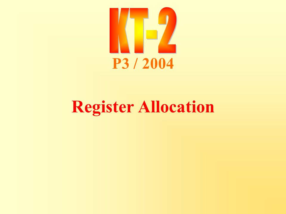 P3 / 2004 Register Allocation