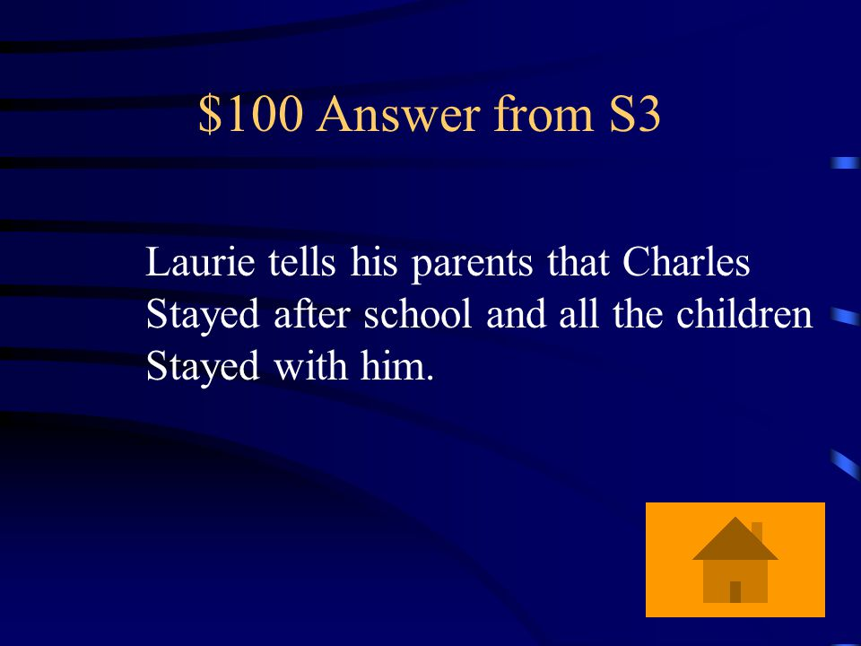 """$100 Question from S3 What is an example of foreshadowing in the story """"Charles""""?"""