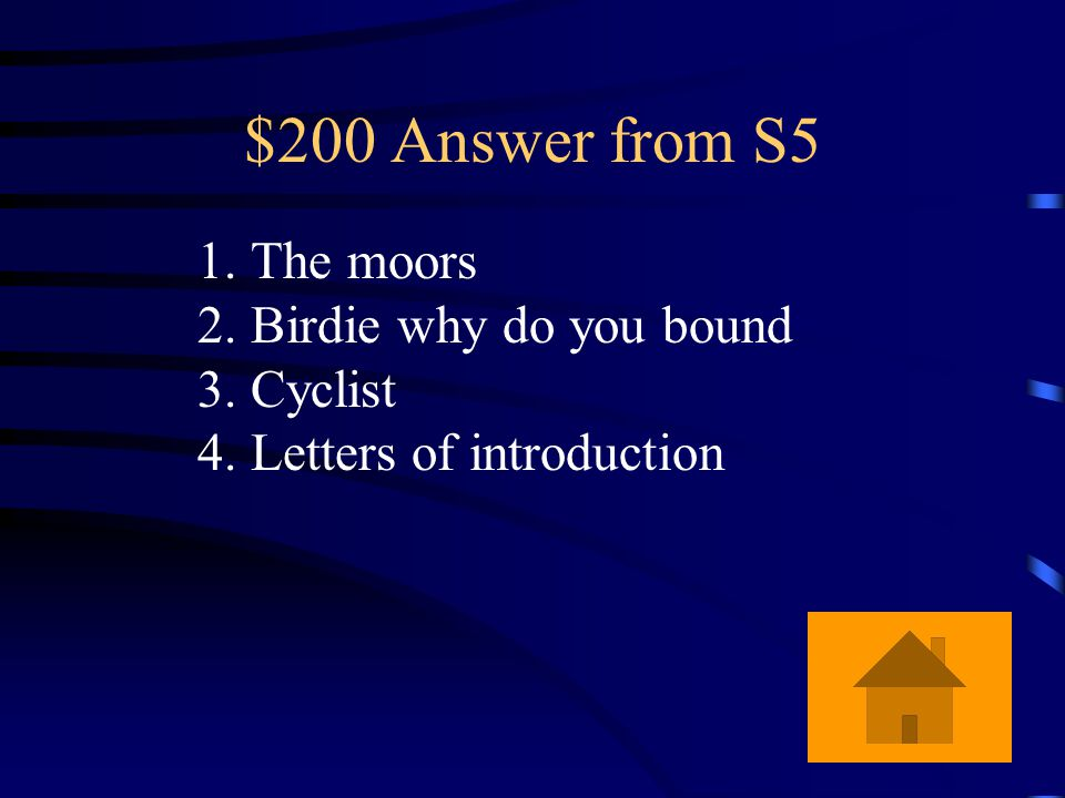 $200 Question from S5 What are two clues that the setting is in England?
