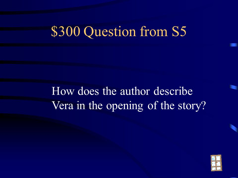 $200 Answer from S5 1.The moors 2.Birdie why do you bound 3.Cyclist 4. Letters of introduction