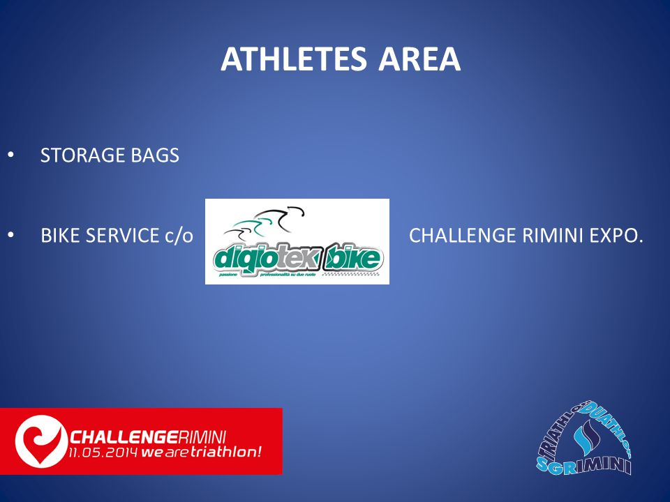 STORAGE BAGS BIKE SERVICE c/o CHALLENGE RIMINI EXPO. ATHLETES AREA