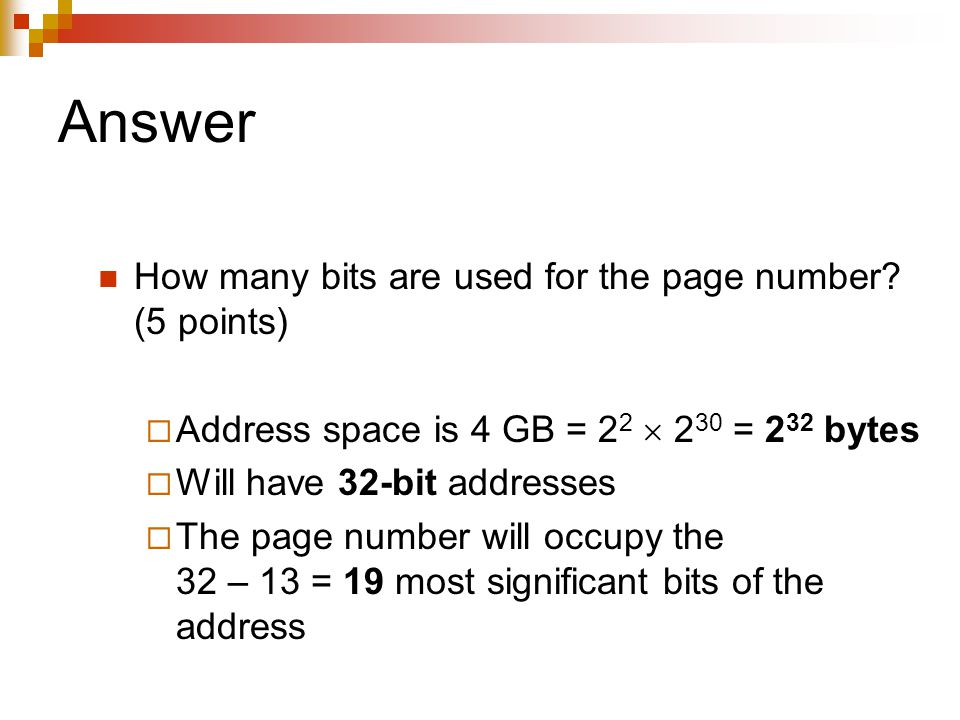 Answer How many bits are used for the page number.