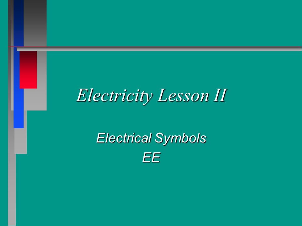 Electrical Symbols n n Double Pole Switch n connects or disconnects a 230 volt circuit from one location.