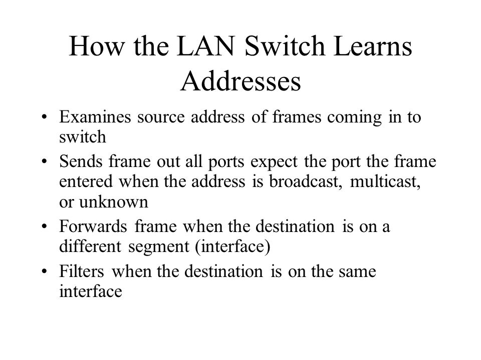 Symmetric/Asymmetric Symmetric –Provides switching between like bandwidths –Multiple simultaneous conversations increase network throughput Asymmetric –Provides switching between unlike bandwidths –Requires the switch to use memory buffering