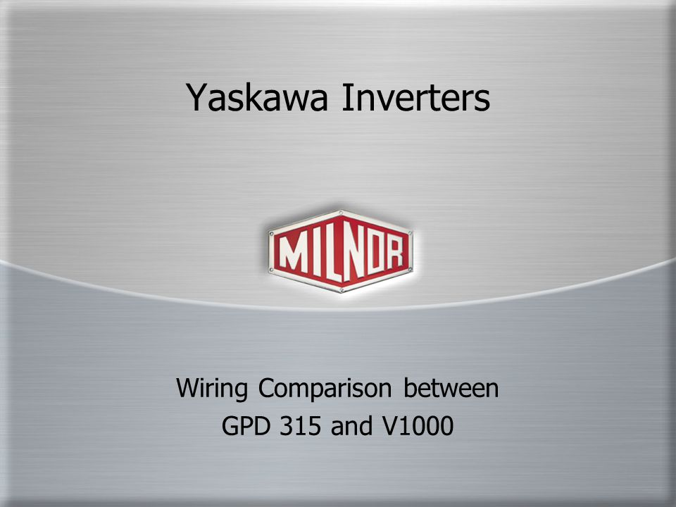 Yaskawa Inverters Wiring Comparison between GPD 315 and V1000