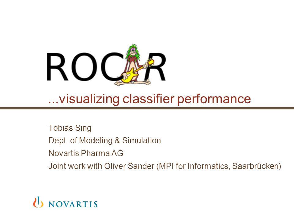 ...visualizing classifier performance Tobias Sing Dept.