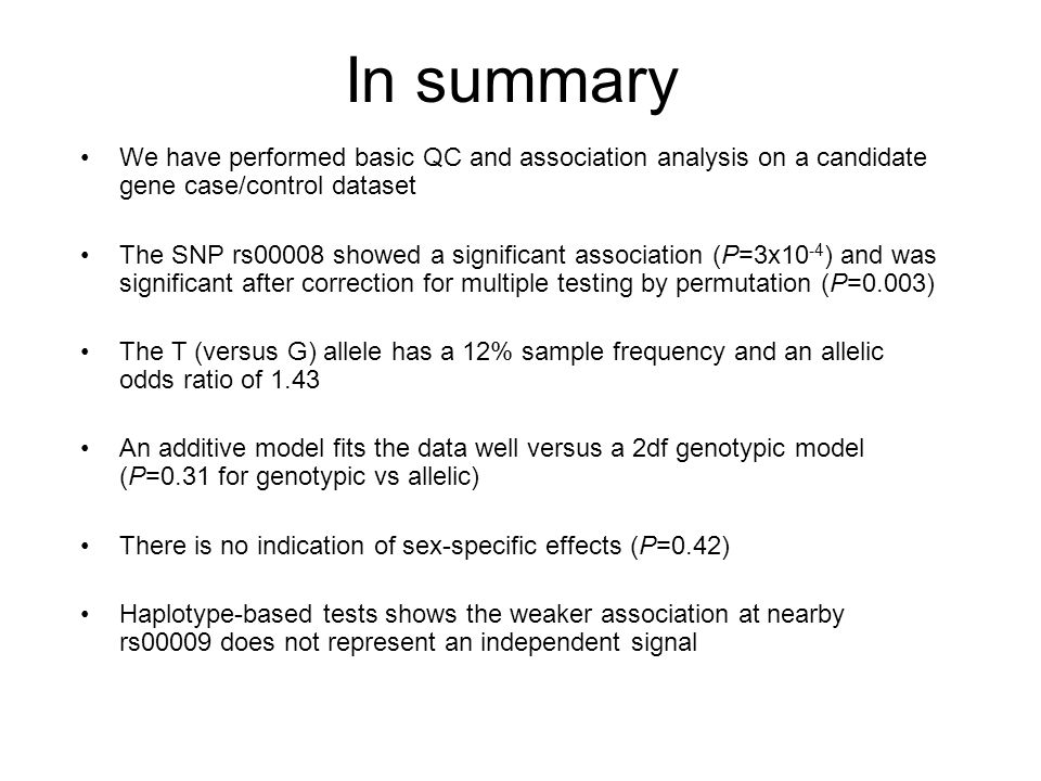 In summary We have performed basic QC and association analysis on a candidate gene case/control dataset The SNP rs00008 showed a significant associati