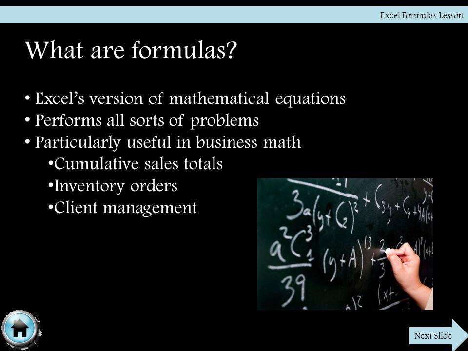 Excel Formulas Lesson What are formulas.