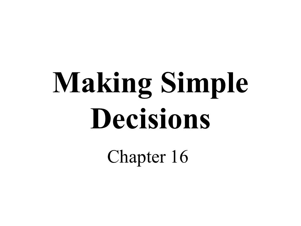 Topics Decision making under uncertainty –Expected utility –Utility theory and rationality –Utility functions –Multi-attribute utility functions –Preference structures –Decision networks –Value of information