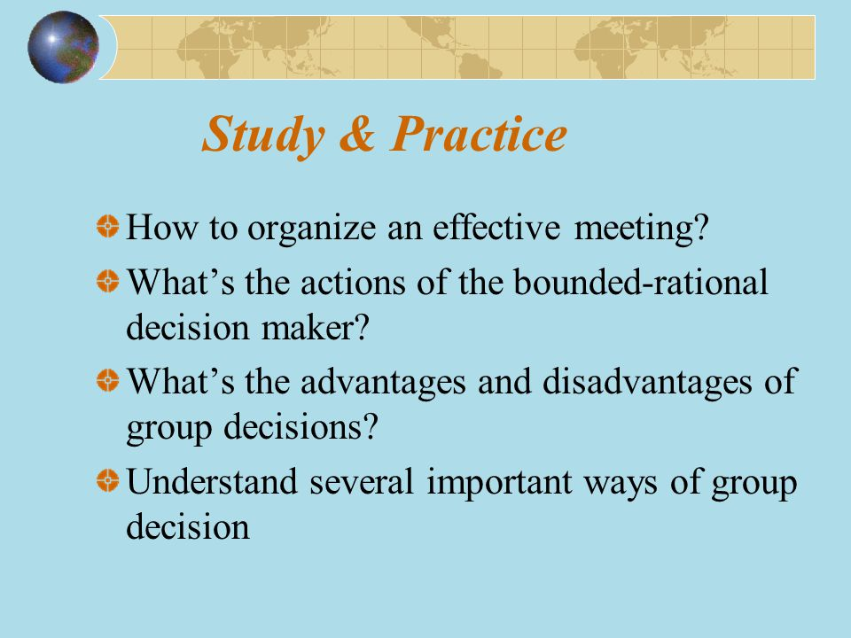 Study & Practice How to organize an effective meeting.