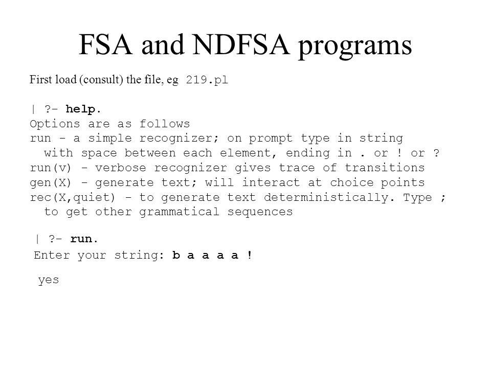 FSA and NDFSA programs | ?- run(v).