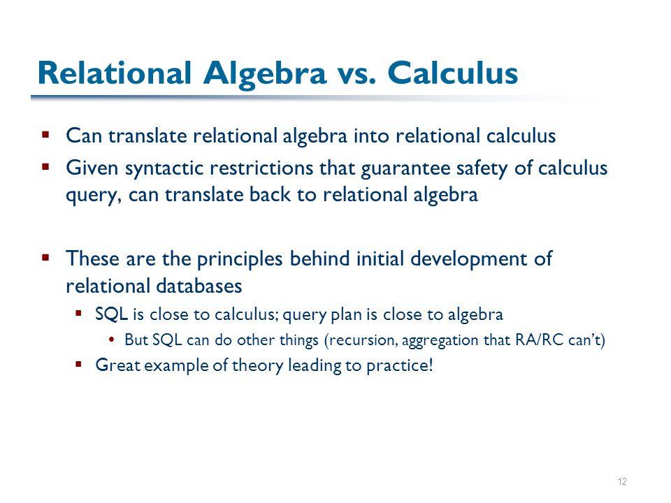 12 Relational Algebra vs.