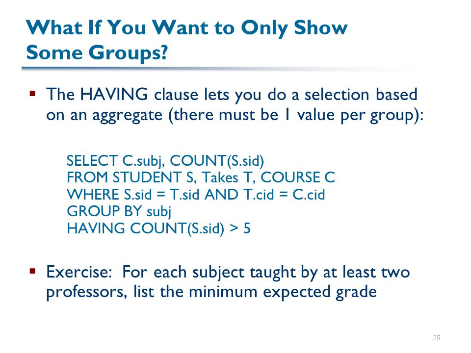 25 What If You Want to Only Show Some Groups.