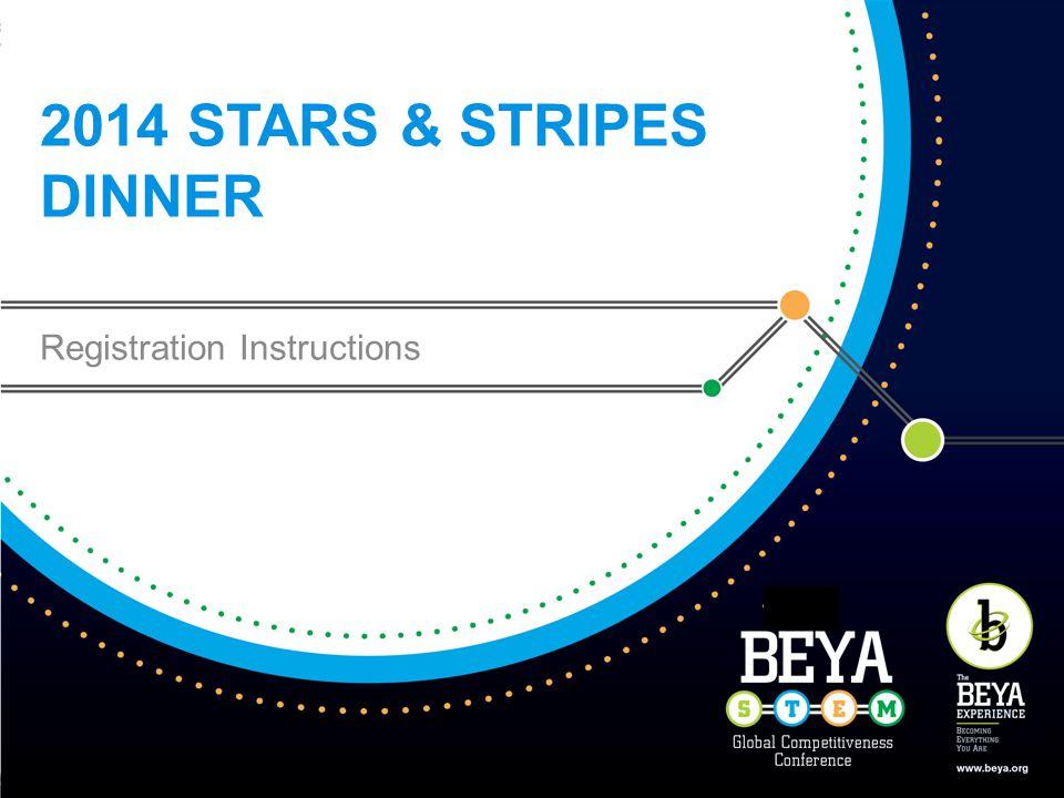 2014 STARS & STRIPES DINNER Registration Instructions