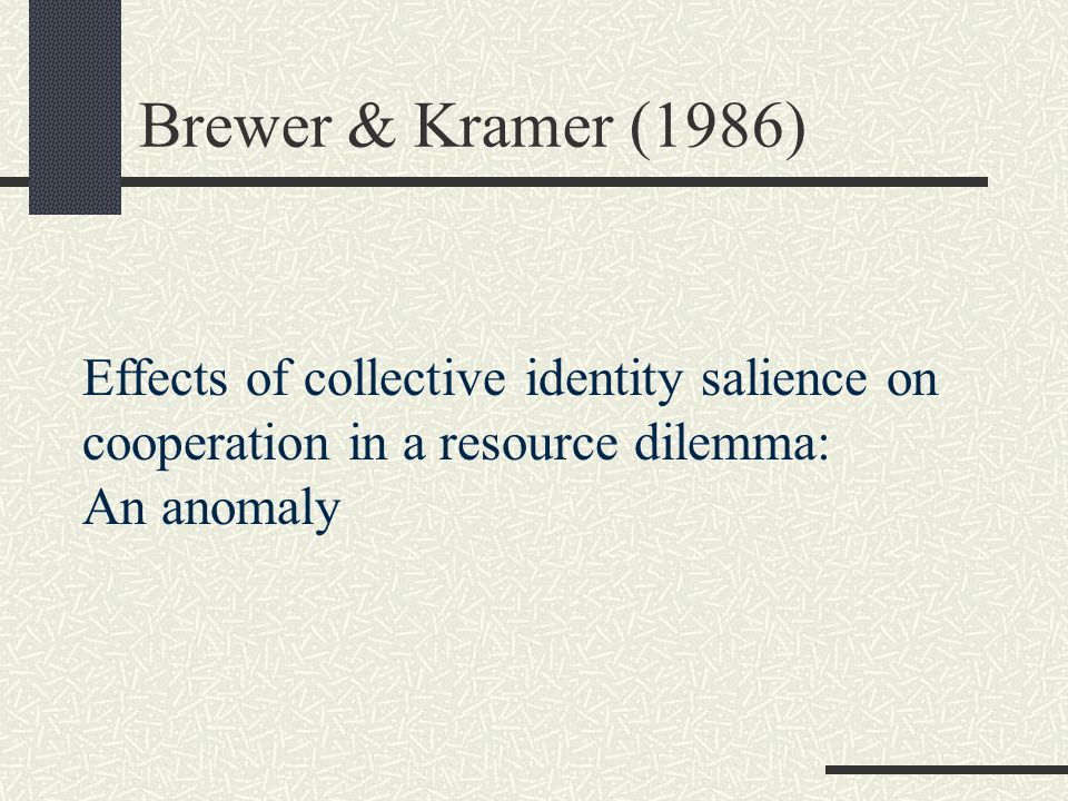 Resource Dilemma (Brewer & Kramer, 1986) Resource Pool S1 S2 S3 S4 S5 S6 S7 S8 Replenishment rate = 0.9 – 1.1