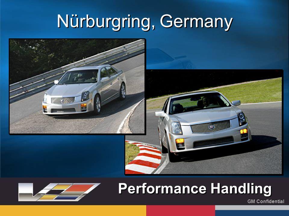 GM Confidential Nürburgring, Germany Performance Handling