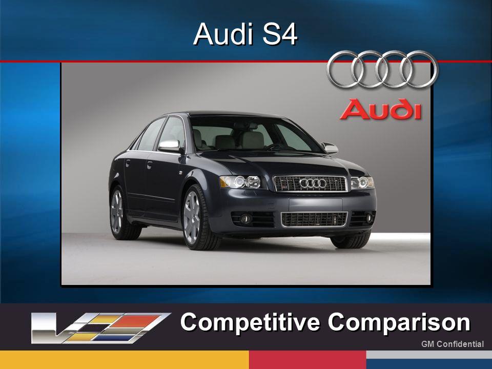 GM Confidential Audi S4 Competitive Comparison