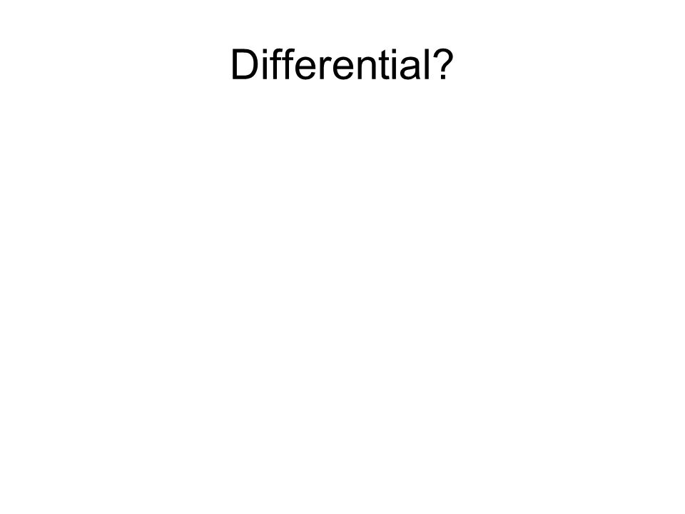 Differential?