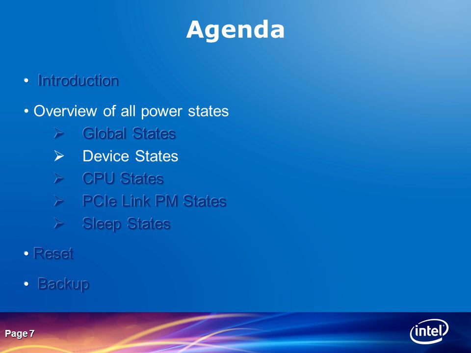 Page 8 Device States : General D0 Fully-On This state is assumed to be the highest level of power consumption.