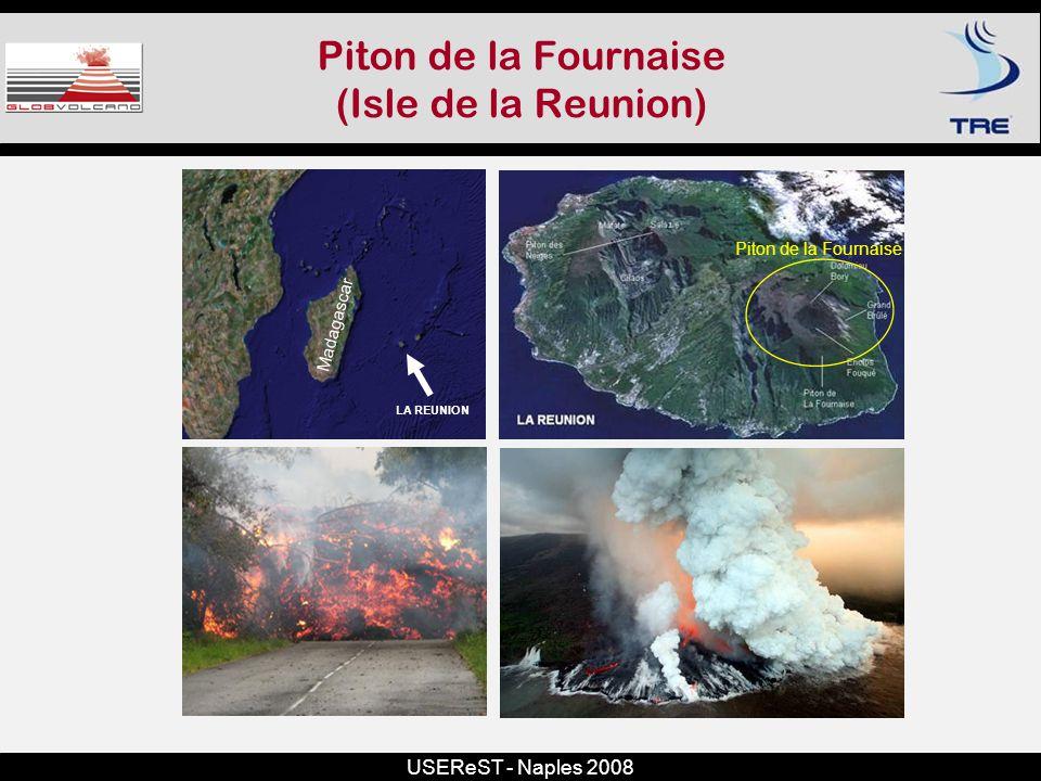 USEReST - Naples 2008 Piton de la Fournaise (Isle de la Reunion) Madagascar LA REUNION Piton de la Fournaise