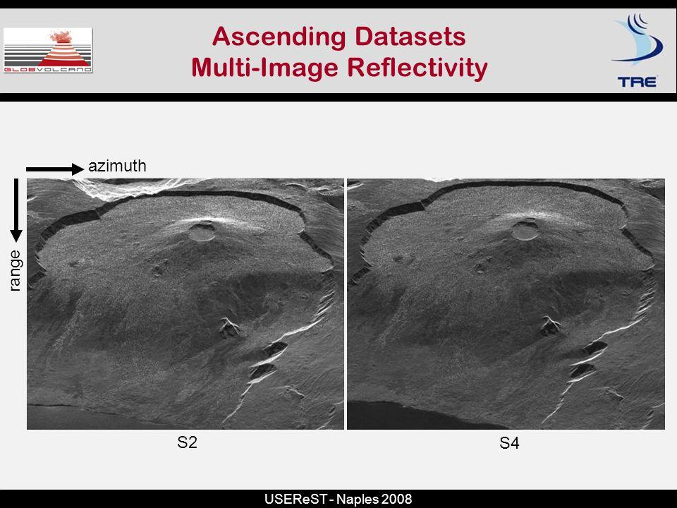 USEReST - Naples 2008 Ascending Datasets Multi-Image Reflectivity azimuth range S2 S4