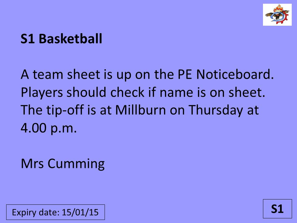 S1 Basketball A team sheet is up on the PE Noticeboard.