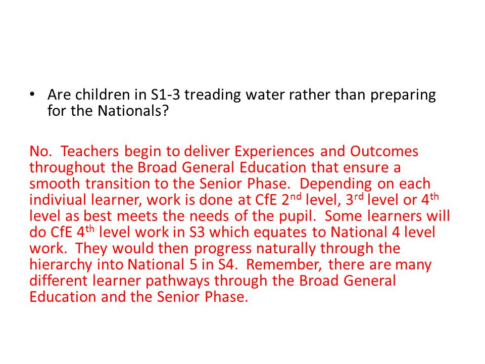 Are children in S1-3 treading water rather than preparing for the Nationals.