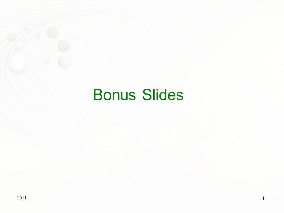 Bonus Slides 2011 11