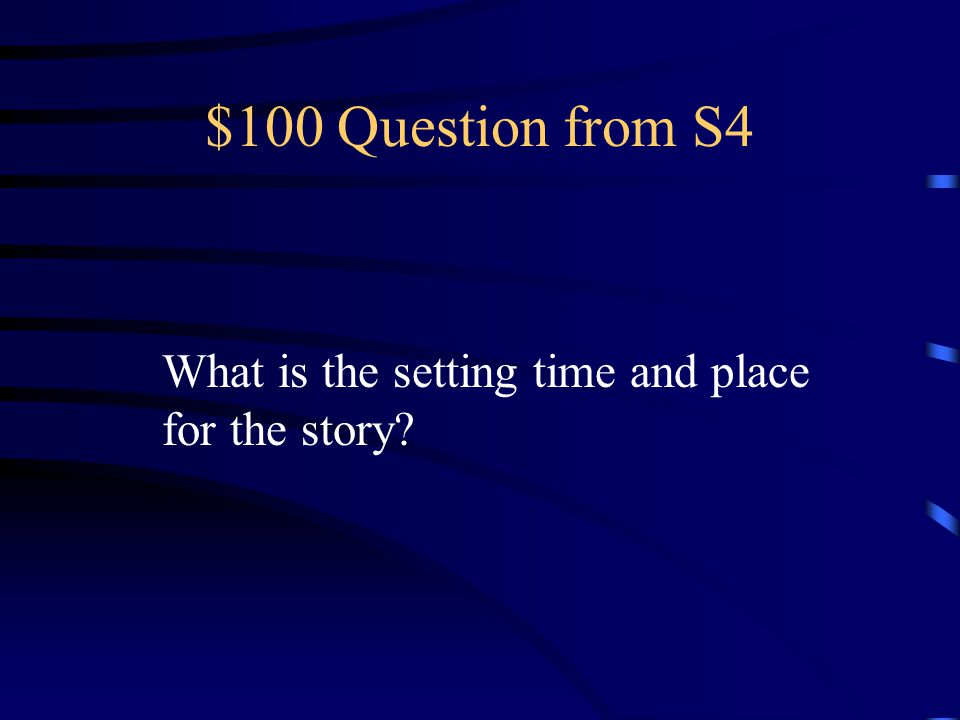 $500 Answer from S3 1.Laurie came home late after school.