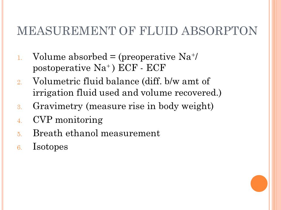 TURP SYNDROME - PREVENTION Early diagnosis and prompt treatment Correction of fluid and electrolyte abnormalities preoperatively Cautious adminstration of IV fluids Limitation of hydrostatic pressure of irrigation fluid to 60cm Restrict duration of TURP to 1 hr Bipolar resectoscope Vaporization methods Local vasoconstrictors