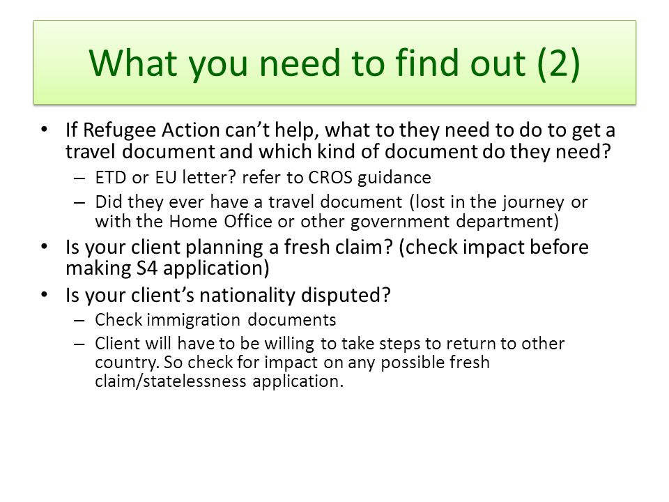 What you need to find out (2) If Refugee Action can't help, what to they need to do to get a travel document and which kind of document do they need.