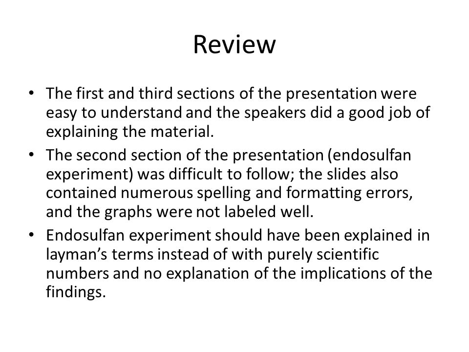 Review The first and third sections of the presentation were easy to understand and the speakers did a good job of explaining the material. The second