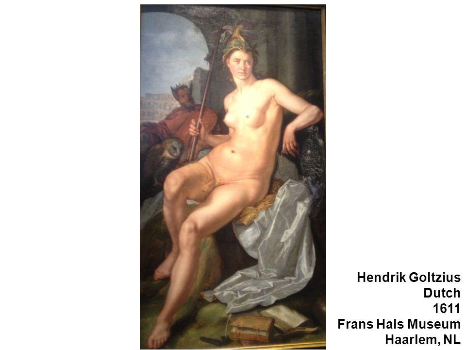 Hendrik Goltzius Dutch 1611 Frans Hals Museum Haarlem, NL