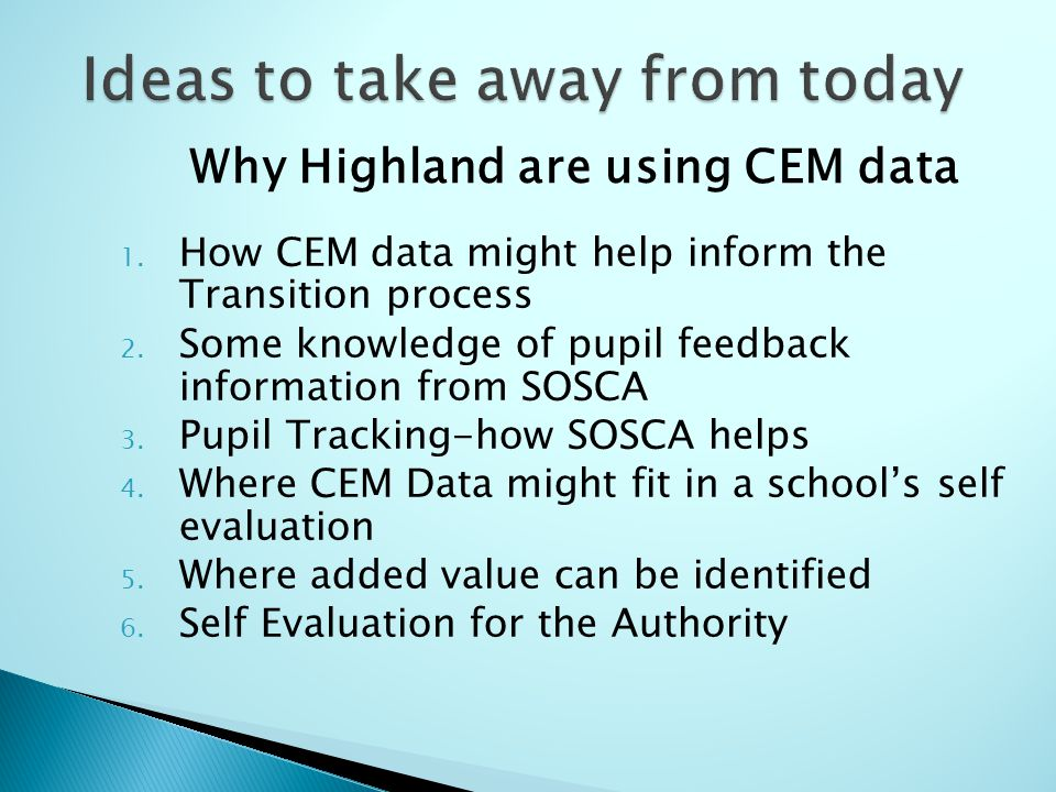 1. How CEM data might help inform the Transition process 2.