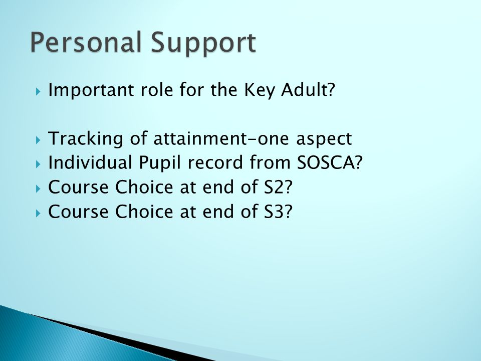  Important role for the Key Adult.