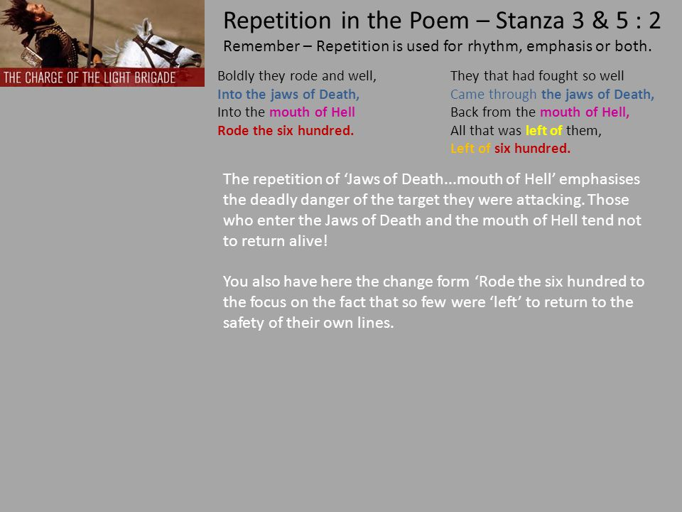 This stanza, the battle stanza, has the least amount of repetition and what there is focuses on the principal weapon the soldiers had to use, their sabre.