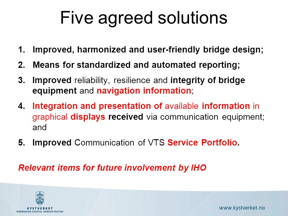 The five agreed solutions provide a holistic approach to the e-navigation strategy, connecting the ship with the shore and vice-versa The solutions focus on improved, and more user friendly bridge systems and equipment and efficient information exchange ship-shore and vice versa Important to this is improved and harmonized Communications which is the backbone of e-navigation using a common data structure The solutions and the e-navigation strategy