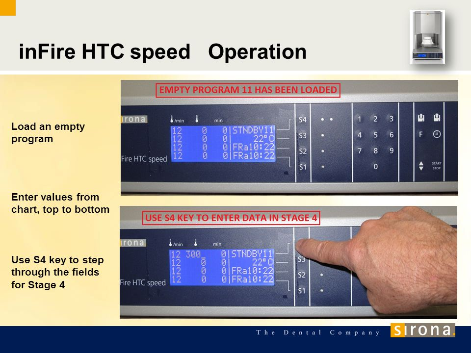 inFire HTC speed Operation Load an empty program Enter values from chart, top to bottom Use S4 key to step through the fields for Stage 4