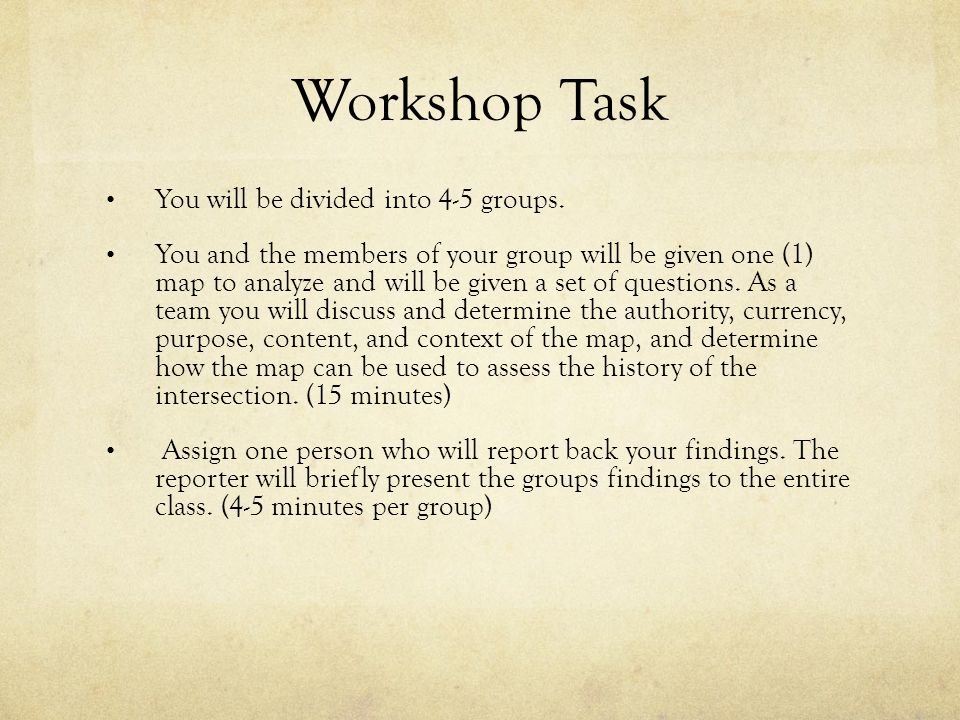 Workshop Task You will be divided into 4-5 groups.
