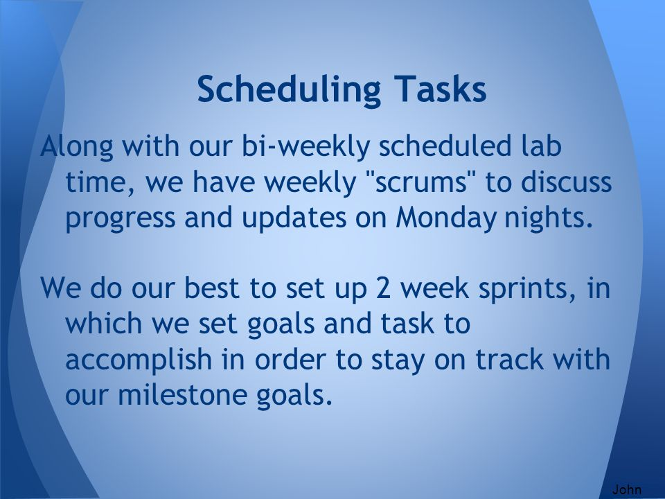 Along with our bi-weekly scheduled lab time, we have weekly