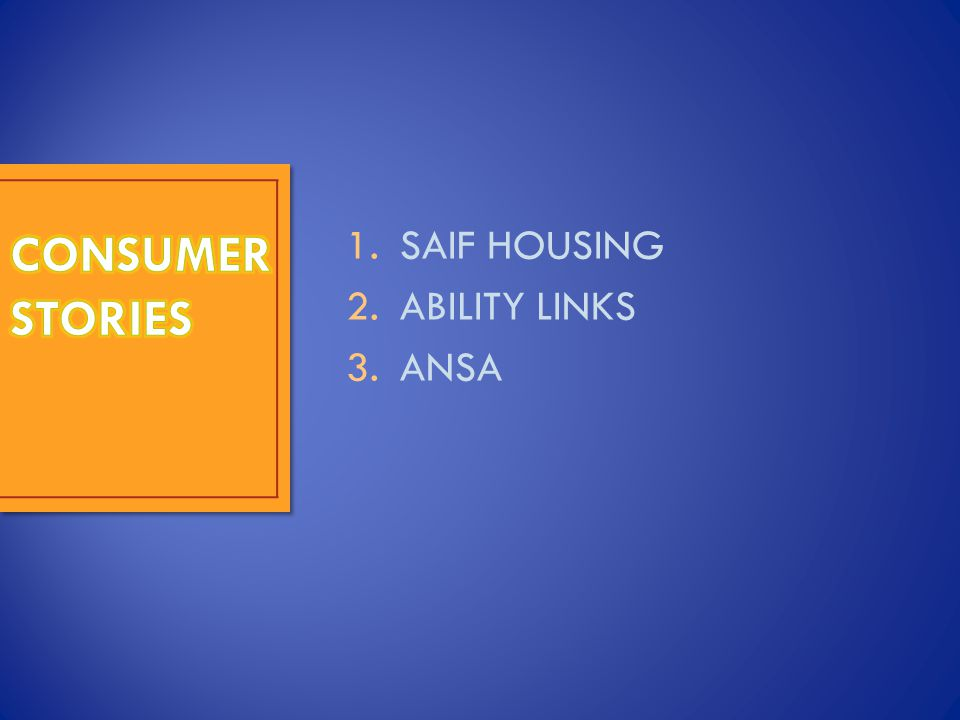1.SAIF HOUSING 2.ABILITY LINKS 3.ANSA