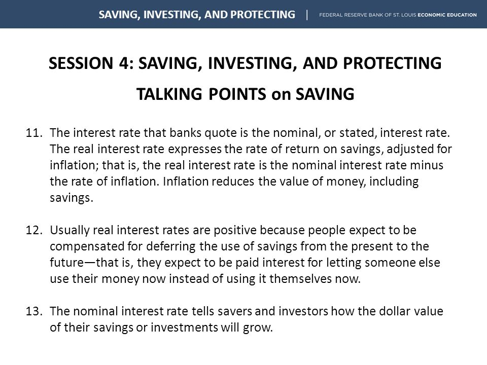 SESSION 4: SAVING, INVESTING, AND PROTECTING TALKING POINTS on PROTECTING SAVING, INVESTING, AND PROTECTING 5.