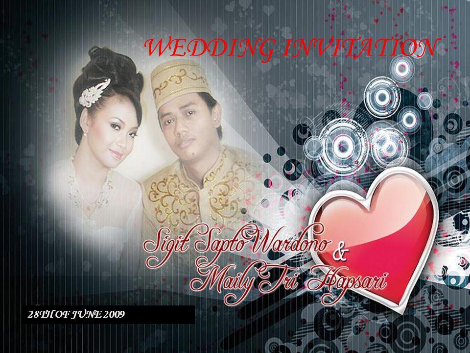 WEDDING INVITATION 28TH OF JUNE 2009